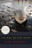 Its Day Being Gone (National Poetry Series)