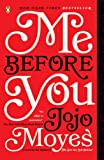 Me Before You: A Novel