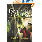 The Inverted Cavern (Adventure #2) (Aaron and Jake Time Travel Adventures)