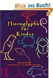 Hieroglyphen f�r Kinder