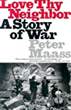 img - for Love Thy Neighbor: A Story of War [Paperback] book / textbook / text book