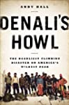 Denali's Howl: The Deadliest Climbing...