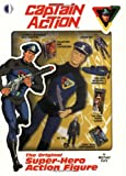 Captain Action: The Original Super-Hero Action Figure (1893905179) by Eury, Michael