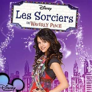 Les Sorciers De Waverly Place - Soundtrack - Amazon.com Music
