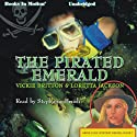 The Pirated Emerald: Ardis Cole Mystery Series, Book 7 (       UNABRIDGED) by Loretta Jackson, Vickie Britton Narrated by Stephanie Brush