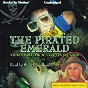 The Pirated Emerald: Ardis Cole Mystery Series, Book 7 | Loretta Jackson, Vickie Britton