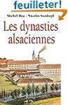 Les Dynasties alsaciennes