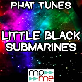 Little Black Submarines (Karaoke Version) (Originally Performed By The Black Keys)