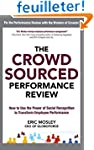The Crowdsourced Performance Review:...