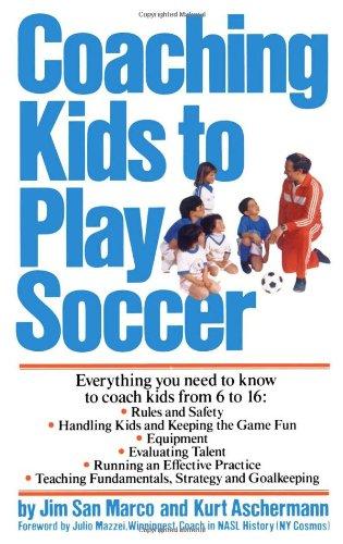 Coaching Kids To Play Soccer (Fireside Books (Fireside))