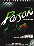 Poison - Live From London - 7 Days Live [DVD] [2013] [NTSC]