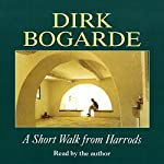 A Short Walk from Harrods | Dirk Bogarde