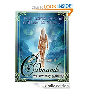 Amazon.com: Catmando (THE LAND OF THE GLITTER CRITTERS) eBook: Willow May Jennings: Kindle Store