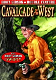Hoot Gibson Double Feature: Cavalcade of the West (1936) / Swifty (1935)