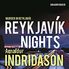 Reykjavik Nights (       UNABRIDGED) by Arnaldur Indridason Narrated by Saul Reichlin