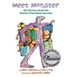 [ Meet Monster: Six Stories about the Worlds Friendliest Monster / [ MEET MONSTER: SIX STORIES ABOUT THE WORLDS FRIENDLIEST MONSTER / ] By Blance, Ellen ( Author )Apr-01-2011 Hardcover