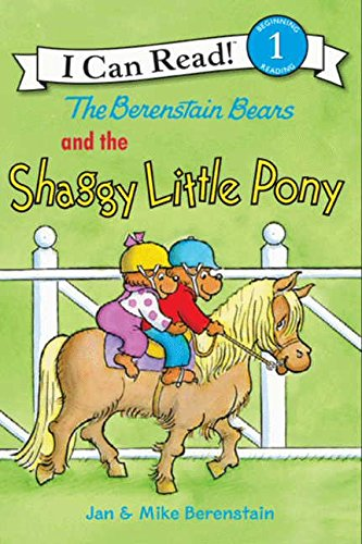 The Berenstain Bears and the Shaggy Little Pony (I Can Read. Level 1)
