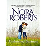 Unfinished Business (Silhouette Intimate Moments) ~ Nora Roberts