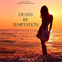 Death by Temptation (       UNABRIDGED) by Jaden Skye Narrated by Fiona McGuinness
