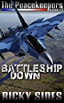 The Peacekeepers Battleship Down Book...