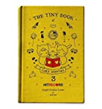 img - for [ THE TINY BOOK OF TINY STORIES, VOLUME 3 (TINY BOOK OF TINY STORIES #03) ] By Gordon-Levitt, Joseph ( Author) 2013 [ Hardcover ] book / textbook / text book