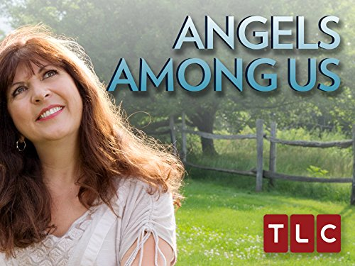 Angels Among Us Season 1