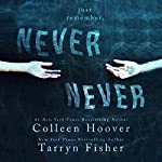Never Never: Part One | Colleen Hoover,Tarryn Fisher