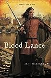 Blood Lance: A Medieval Noir (A Crispin Guest Medieval Noir Book 5)