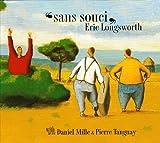 echange, troc Eric Longsworth - Sans Souci - Digipack