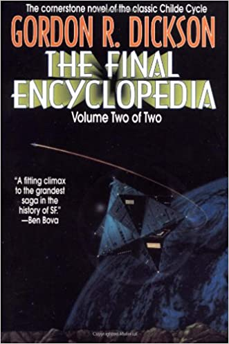 The Final Encyclopedia, Volume Two of Two (Childe Cycle) written by Gordon R. Dickson