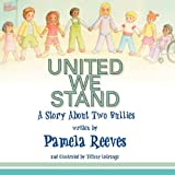 Pamela Reeves United We Stand, A Story About Two Bullies