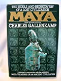 Maya, the Riddle and Rediscovery of a Lost Civilization (0670803871) by Gallenkamp, Charles