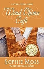 Wind Chime Café (A Wind Chime Novel Book 1)