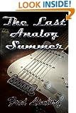 The Last Analog Summer