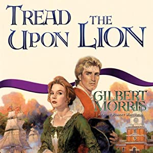 Tread upon the Lion | [Gilbert Morris]
