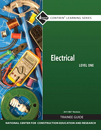 Electrical Level 1 Trainee Guide, 2011 NEC Revision, Paperback, plus NCCERconnect with eText -- Access Card Package (7th