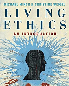 Living Ethics  by Michael Minch