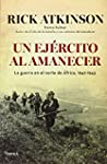Un Ej�rcito Al Amanecer (Memoria Cr�t...