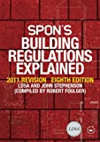 Spons Building Regulations Explained: 2012 Revision