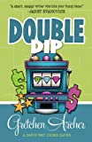 Double Dip (A Davis Way Crime Caper Book 2)