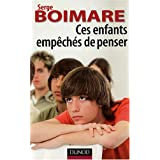 Ces enfants empchs de penserpar Serge Boimare
