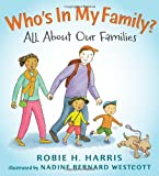 img - for Who's In My Family?: All About Our Families (Let's Talk about You and Me) book / textbook / text book
