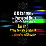Jai Ho! (You Are My Destiny)by A.R. Rahman