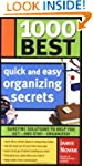 1000 Best Quick and Easy Organizing S...