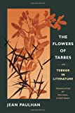 The Flowers of Tarbes: or, Terror in Literature (0252030192) by Paulhan, Jean