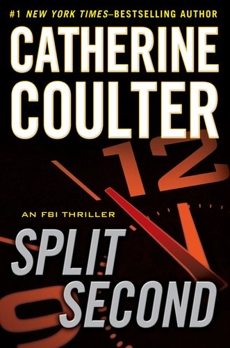 Review: Split Second by Catherine Coulter