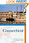Connecticut: An Explorer's Guide (Exp...