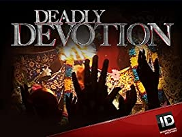 Deadly Devotion Season 2 [HD]