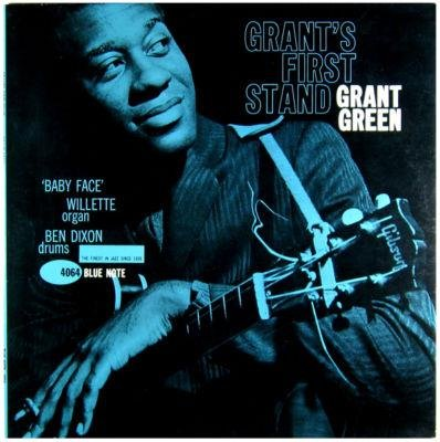 Grants First Stand BLUE NOTE BLP-4064 by GRANT GREEN, Ben Dixon and 'BaFace' Willette
