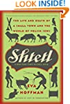 Shtetl: The Life and Death Of a Small...
